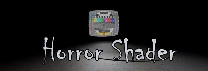 HorrorSHader