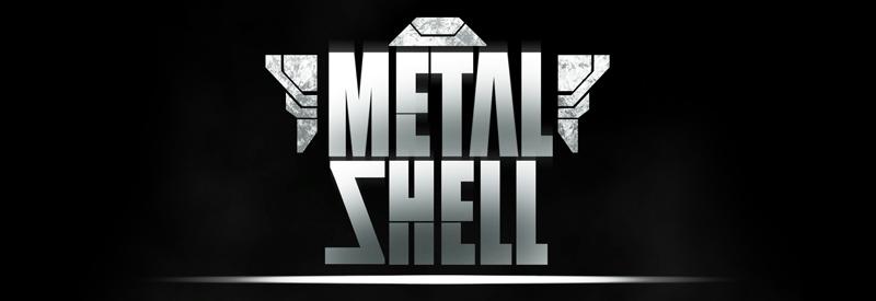 MetalShell